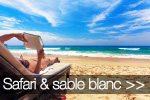 Safari et sable blanc